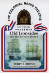 Old Ironsides - And the Barbary Pirates