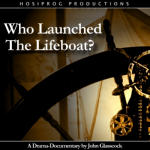 Who Launched The Lifeboat?