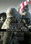 Indestructible: The Story of Jack Lucas, Medal of Honor, Iwo Jima Marine