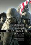 Indestructible: The Story of Jack Lucas, Medal of Honor, Iwo Jima Marine