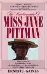 Autobiography of Miss Jane Pittman, The