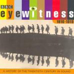 Eyewitness 1910-1919