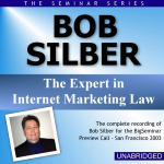 Bob Silber - Big Seminar Preview Call - San Francisco 2003