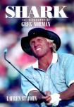 Shark: The Biography of Greg Norman