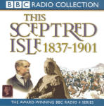 Sceptred Isle 10: The Age of Victoria - 1837-1901, This