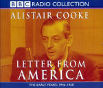 Letter From America 1 - The Early Years: 1946-1968