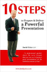 10 Steps to Prepare & Deliver a Powerful Presentation