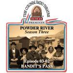 POWDER RIVER - Season 3. Episode 02 Bandit's Pass