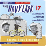 Navy Lark 17 - Taking Some Liberties, The
