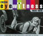 Eyewitness 1920 - 1929
