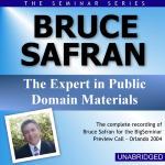 Bruce Safran - Big Seminar Preview Call - Orlando 2004