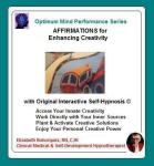 Optimum Mind Performance Series:  Affirmations for Enhancing Creativity