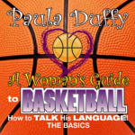 Woman's Guide to Basketball, A