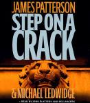 Step on a Crack (Abridged)