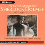 Sherlock Holmes, Further Adventures of - Volume 1