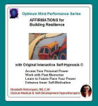 Optimum Mind Performance Series:  Affirmations for Building Inner Resilience