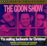 Goon Show, The - Volume 3 - I'm Walking Backwards for Christmas