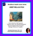 MindBody Health Audio Series:  Deep Relaxation