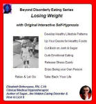 Beyond Disorderly Eating Series: Losing Weight with Original Interactive Self-Hypnosis