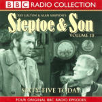Steptoe and Son - Sixty-Five Today - Volume 10