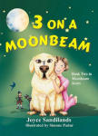 Moonbeam Series, Book 2: 3 On A Moonbeam