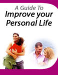 A Guide To Improving Your Personal Life