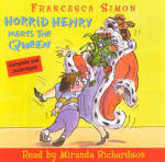 Horrid Henry Meets the Queen (Unabridged)