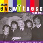 Eyewitness 1960 - 1969