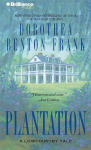 Plantation - A Lowcountry Tale