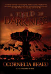 Field of Darkness, A