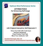 Optimum Mind Performance Series:  Affirmations for Enhancing Self-Image