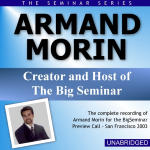 Armand Morin - Big Seminar Preview Call - San Francisco 2003