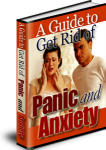 A Guide to Get Rid of Panic and Anxiety