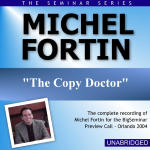 Michel Fortin - Big Seminar Preview Call - Orlando 2004