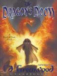 Dragon's Doom, The: A Band of Four Novel