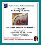 Optimum Mind Performance Series: Affirmations for Building Self-Esteem