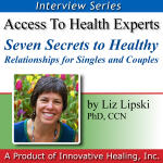 Seven Secrets to Healthy Relationships for Singles and Couples