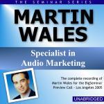 Martin Wales - Big Seminar Preview Call - Los Angeles 2005