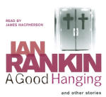 Good Hanging, A,  and other stories