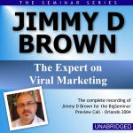 Jimmy D Brown - Big Seminar Preview Call - Orlando 2004