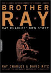 Brother Ray: Ray Charles' Own Story