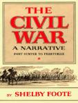 Civil War, The: A Narrative, Vol. I, Fort Sumter to Perryville