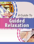 A Guide To Guided Relaxation
