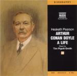 Arthur Conan Doyle - A Life