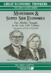 Monetarism and Supply Side Economics