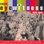 Eyewitness 1970-1979