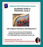 Optimum Mind Performance Series: Blending Work & Personal Goals