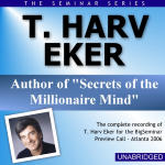 T Harv Eker - Big Seminar Preview Call - Atlanta 2006