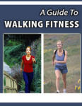 A Guide To Walking Fitness