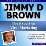 Jimmy D Brown - Big Seminar Series - Dallas 2003
